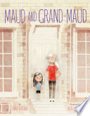 Maud and Grand Maud
