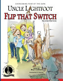 Uncle Lightfoot Flip That Switch