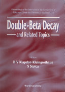 Double-beta Decay And Related Topics - Proceedings Of The International Workshop Held At European Centre For Theoretical Studies (Ect)