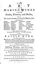The Art of Making Wines from Fruits  Flowers  and Herbs  All the Native Growth of Great Britain