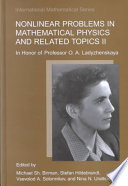 Nonlinear Problems in Mathematical Physics and Related Topics