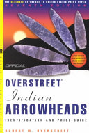 The Official Overstreet Indian Arrowhead Identification and Price Guide, 2002