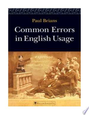 Download Common Errors in English Usage, Paul Brians, 2008 Free Books - Read Books