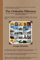 The Orthodox Dilemma