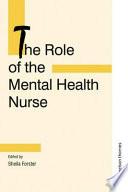 The Role of the Mental Health Nurse Book PDF