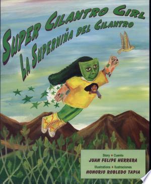 Super Cilantro Girl/LA Supernina Del Cilantro