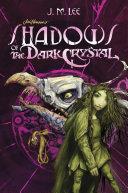 Shadows of the Dark Crystal #1 [Pdf/ePub] eBook
