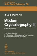 Modern Crystallography III: Crystal Growth