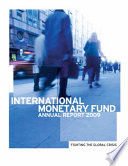 International Monetary Fund Annual Report 2009 Fighting The Global Crisis