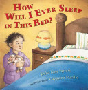 How Will I Ever Sleep in This Bed  Book