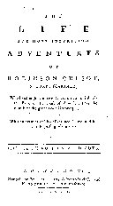 The life and most surprising adventures of Robinson Crusoe, of York, mariner, who lived eight and twenty years in an uninhabited island on the coast of America, near the mouth of the great river Oroonoque, with an account of his deliverance thence, and his after surprising adventures