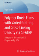 Polymer Brush Films with Varied Grafting and Cross-Linking Density via SI-ATRP