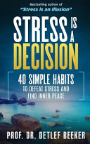 Stress Is a Decision