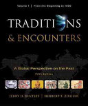 Traditions   Encounters  Volume 1 From the Beginning to 1500 Book PDF