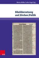 Bibelübersetzung und (Kirchen-)Politik
