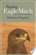 Saving Eagle Mitch