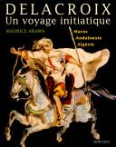 Delacroix, un voyage initiatique