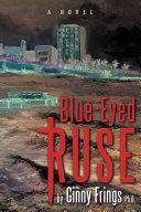 Pdf Blue-Eyed Ruse Telecharger