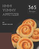 Hmm! 365 Yummy Appetizer Recipes Pdf/ePub eBook