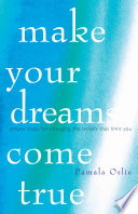 Make Your Dreams Come True Book
