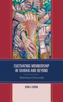 Cultivating Membership in Taiwan and Beyond