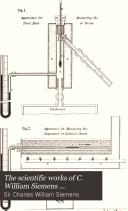 Pdf The Scientific Works of C. William Siemens ...: Heat and metallurgy