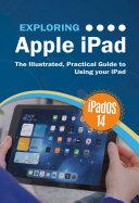 Exploring Apple iPad iPadOS 14 Edition [Pdf/ePub] eBook