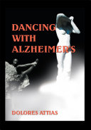 Dancing with Alzheimer s