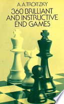 360 Brilliant and Instructive End Games