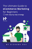 The Starter's Guide to Ecommerce Marketing