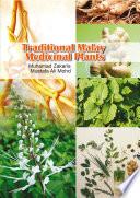 """Traditional Malay Medicinal Plants"" by Muhamad bin Zakaria, Mustafa Ali Mohd"