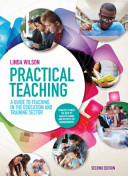 Practical Teaching: a Guide to Teaching in the Lifelong Learning Sector