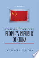 Historical Dictionary of the People s Republic of China
