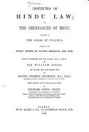 Institutes of Hindu Law, Or, The Ordinances of Menu [i.e., Manu]
