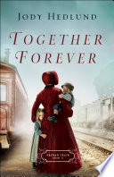 Together Forever  Orphan Train Book  2