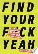 Find Your F ckyeah
