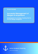 Successful Management of Mergers and Acquisitions
