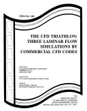 The CFD Triathlon  three Laminar Flow Simulations by Commercial CFD Codes