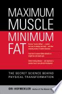 Maximum Muscle Minimum Fat Book PDF