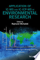 Application of IC MS and IC ICP MS in Environmental Research Book