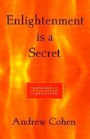 Enlightenment is a Secret