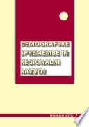 Demografske spremembe in regionalni razvoj
