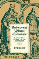 Shakespeare's Universe of Discourse