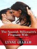 The Spanish Billionaire's Pregnant Wife Pdf/ePub eBook