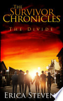 The Survivor Chronicles Book 2 The Divide Serial Story 2