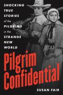 Pilgrim Confidential