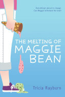 Pdf The Melting of Maggie Bean