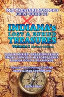 The Treasure Hunter's Guide To INDIANA'S LOST & BURIED TREASURES Pdf/ePub eBook