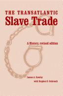 The Transatlantic Slave Trade