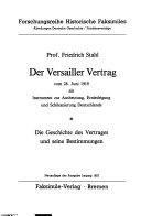 Der Versailler Vertrag vom 28. Juni 1919 als Instrument zur Ausbeutung, Erniedrigung und Schikanierung Deutschlands